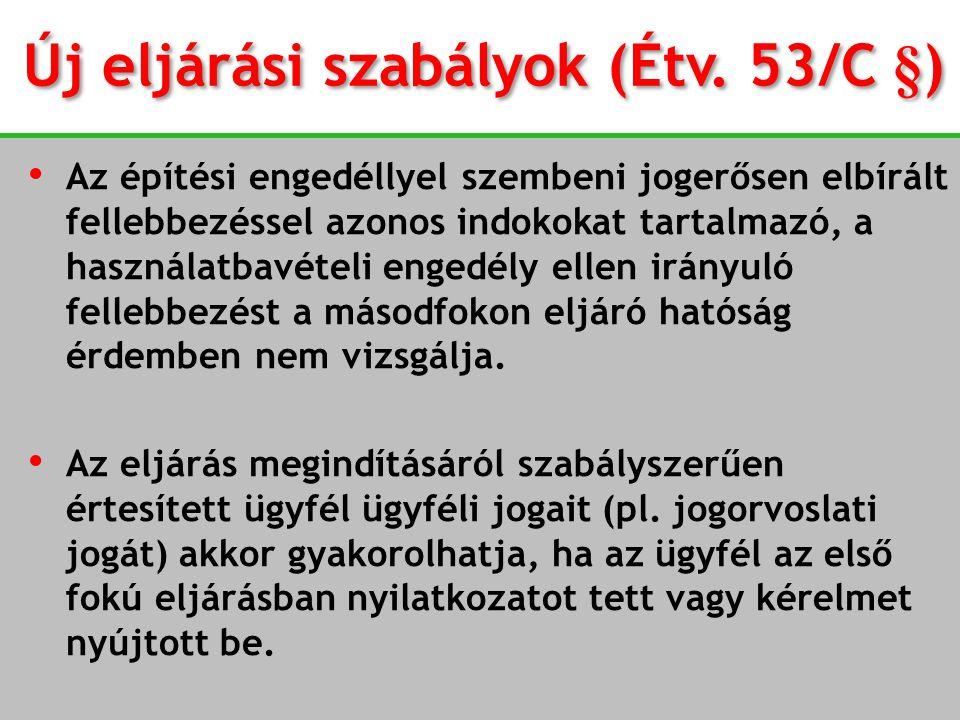 Új eljárási szabályok (Étv. 53/C §)