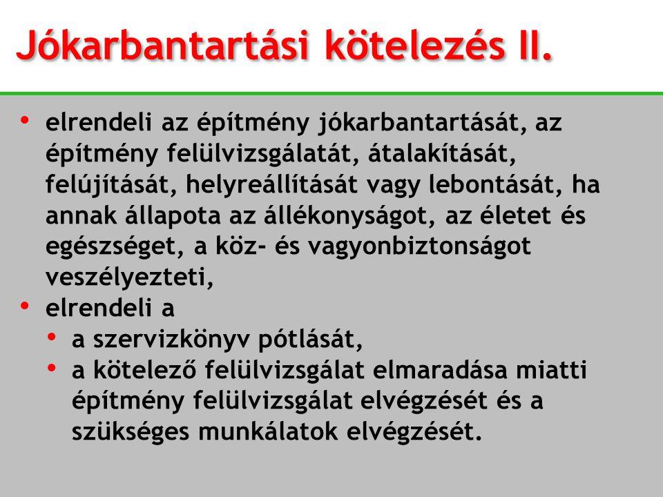 Jókarbantartási kötelezés II.