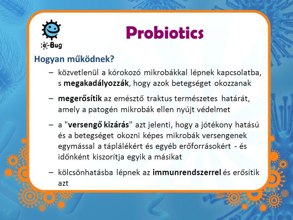 Probiotics Hogyan működnek