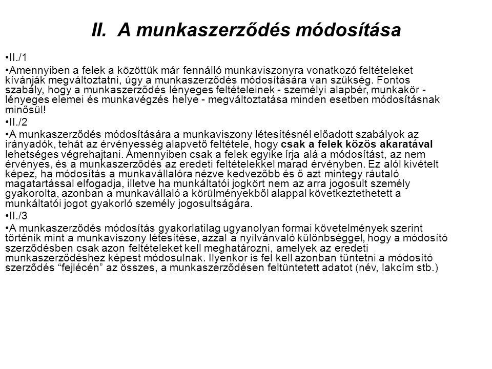 II. A munkaszerződés módosítása