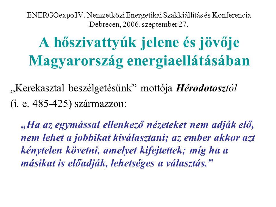"""""""Kerekasztal beszélgetésünk mottója Hérodotosztól"""