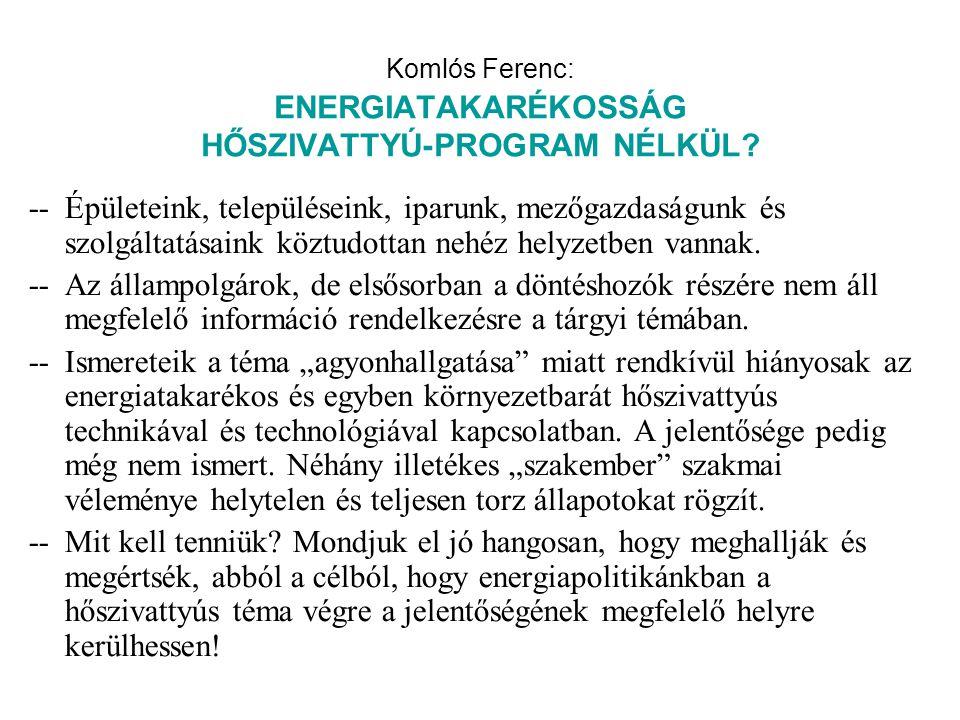 Komlós Ferenc: ENERGIATAKARÉKOSSÁG HŐSZIVATTYÚ-PROGRAM NÉLKÜL