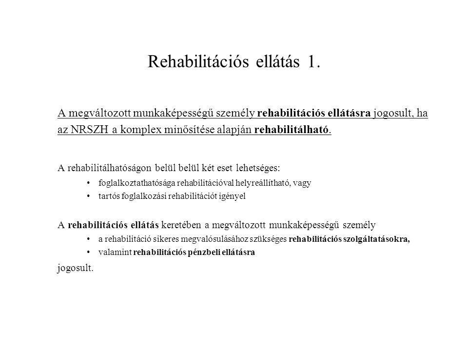 Rehabilitációs ellátás 1.