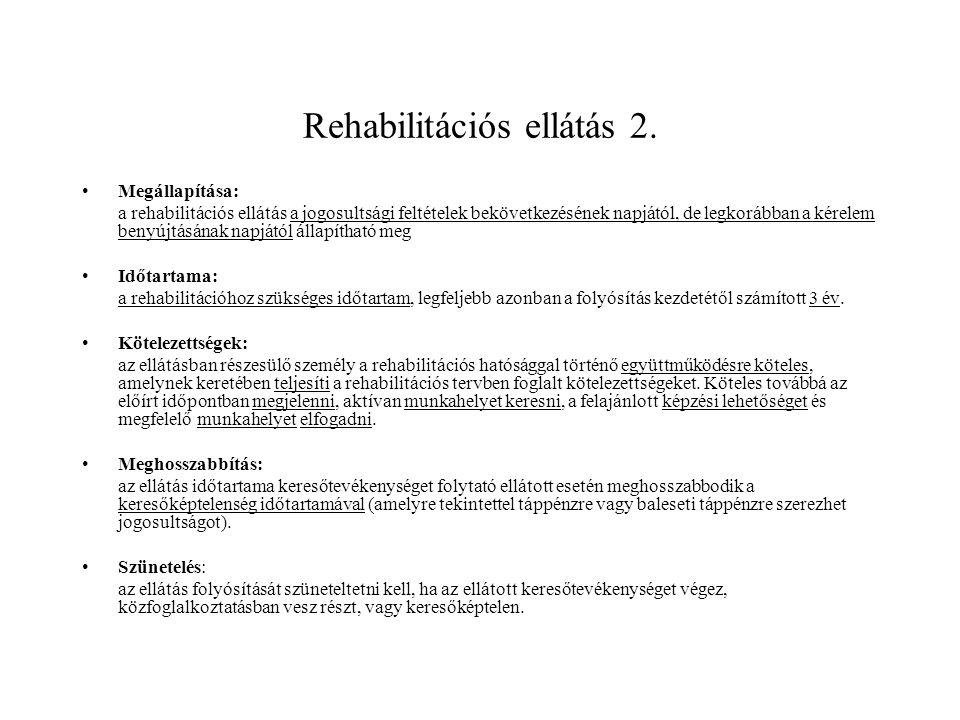 Rehabilitációs ellátás 2.