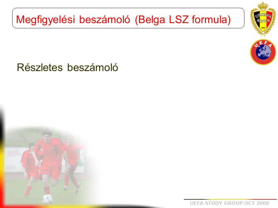 Megfigyelési beszámoló (Belga LSZ formula)