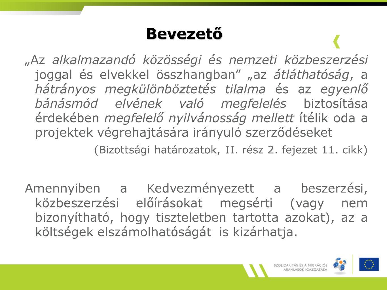 (Bizottsági határozatok, II. rész 2. fejezet 11. cikk)
