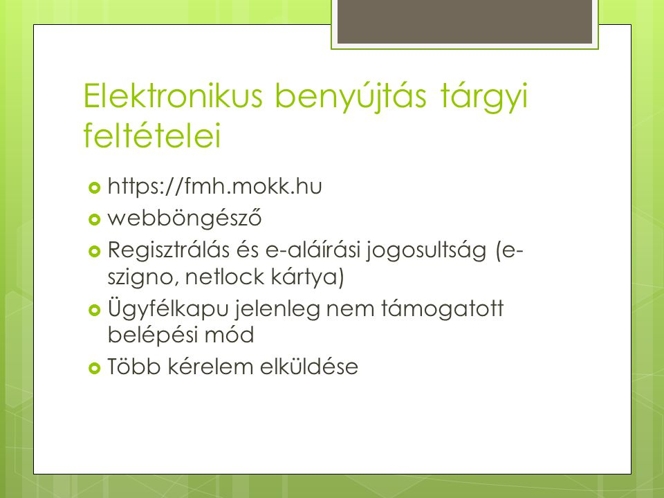 Elektronikus benyújtás tárgyi feltételei