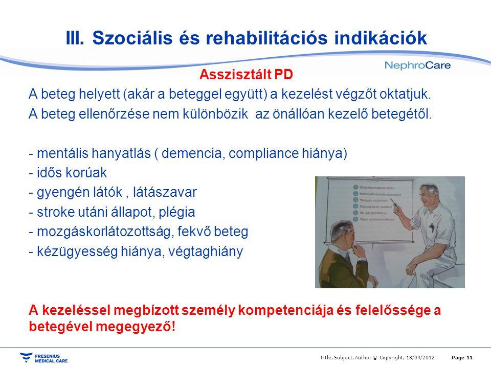 III. Szociális és rehabilitációs indikációk