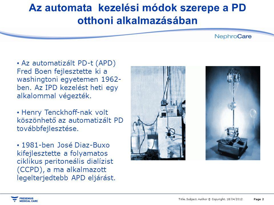 Az automata kezelési módok szerepe a PD otthoni alkalmazásában