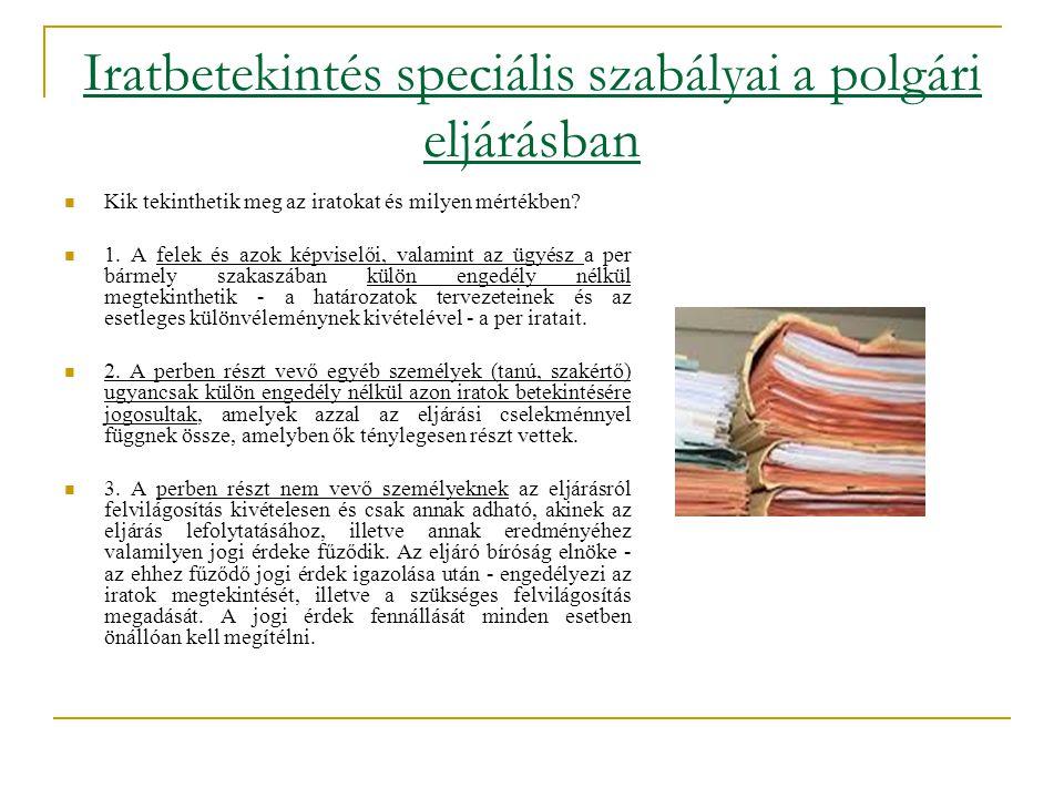 Iratbetekintés speciális szabályai a polgári eljárásban