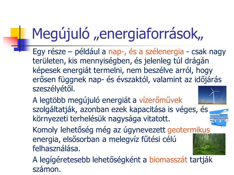 """Megújuló """"energiaforrások"""""""