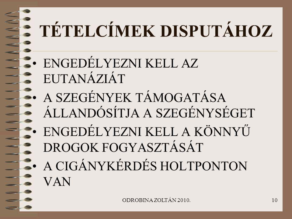 TÉTELCÍMEK DISPUTÁHOZ