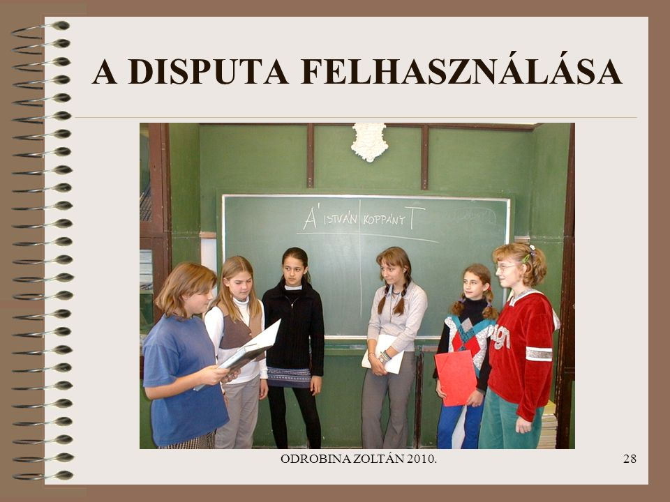 A DISPUTA FELHASZNÁLÁSA