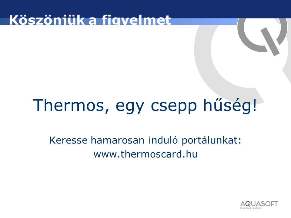 Thermos, egy csepp hűség!