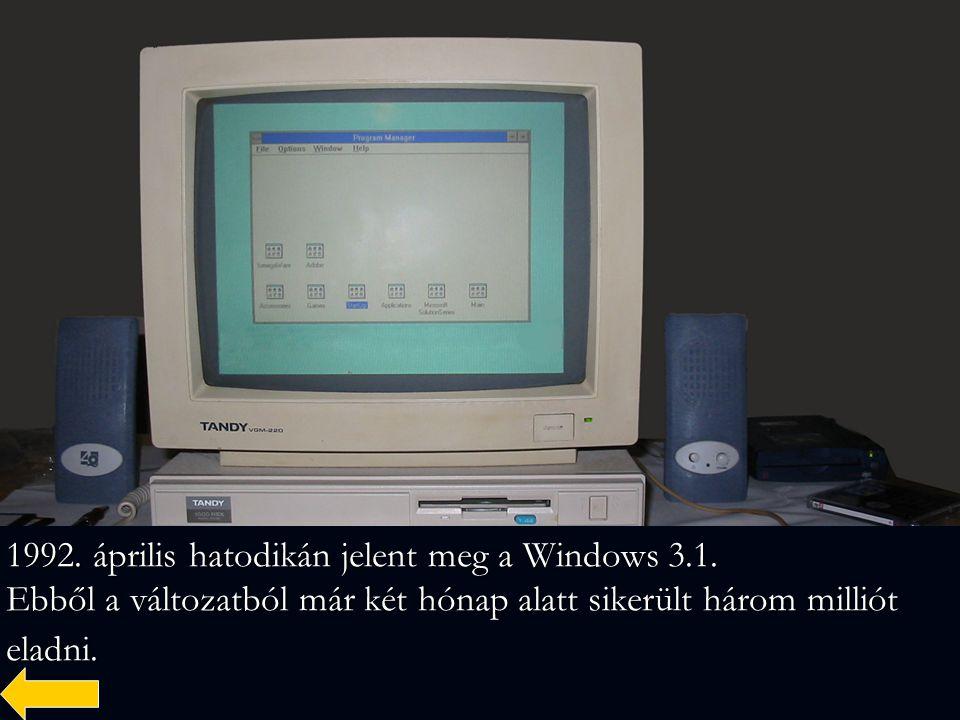 1992. április hatodikán jelent meg a Windows 3. 1