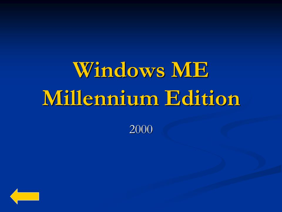 Windows ME Millennium Edition