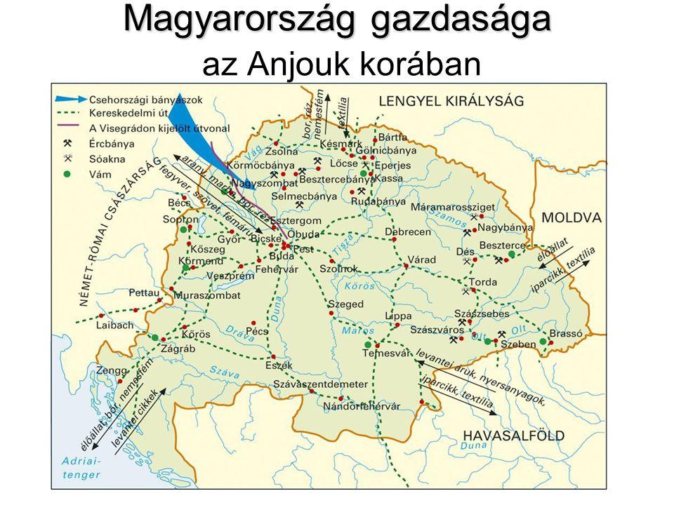Magyarország gazdasága az Anjouk korában