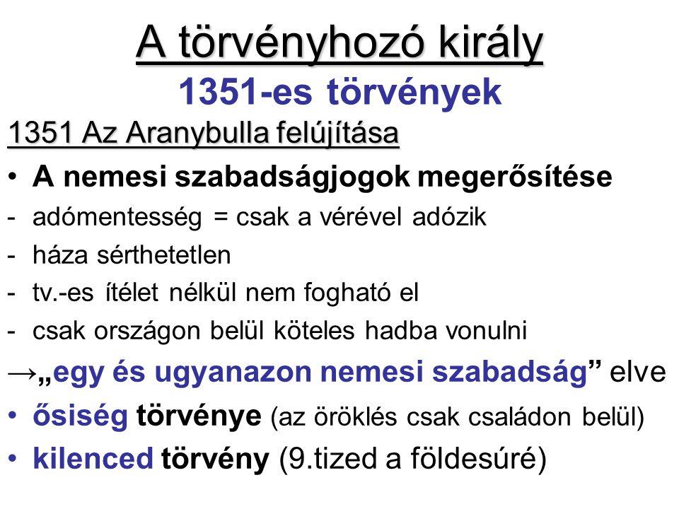A törvényhozó király 1351-es törvények