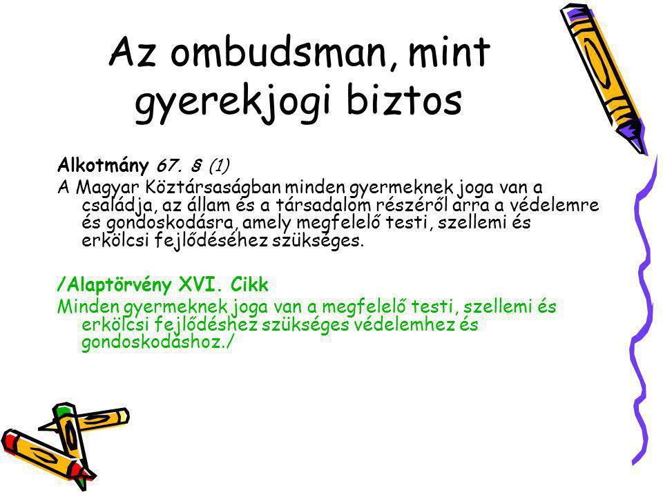 Az ombudsman, mint gyerekjogi biztos
