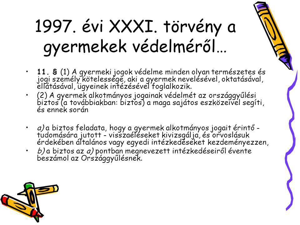 1997. évi XXXI. törvény a gyermekek védelméről…