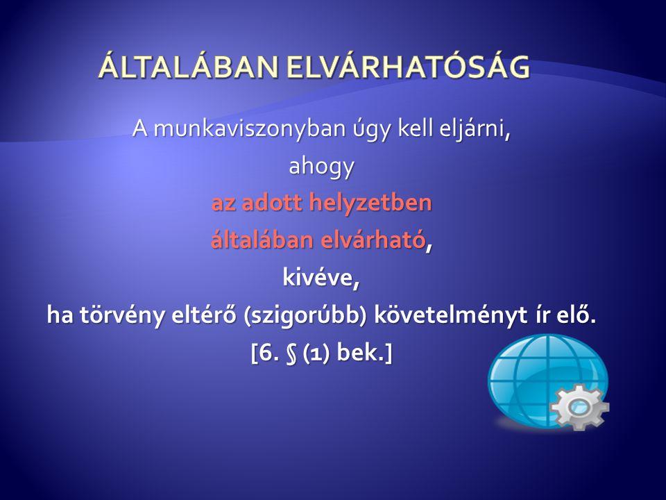 ÁLTALÁBAN ELVÁRHATÓSÁG