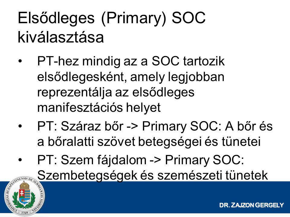 Elsődleges (Primary) SOC kiválasztása