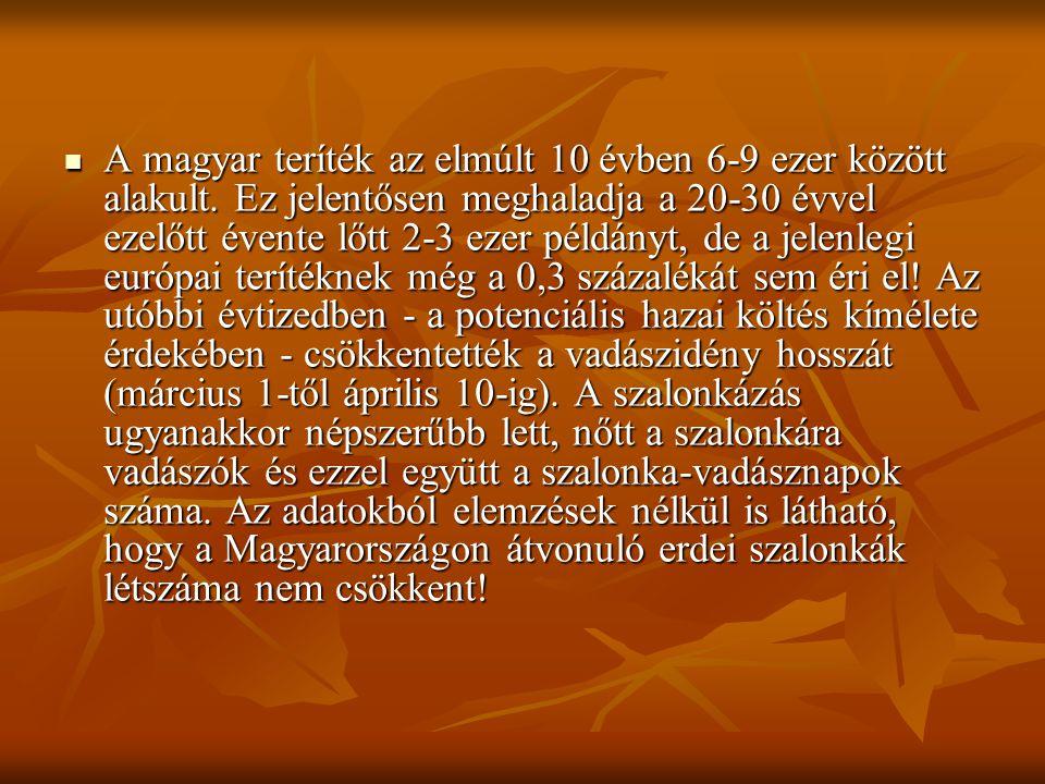 A magyar teríték az elmúlt 10 évben 6-9 ezer között alakult