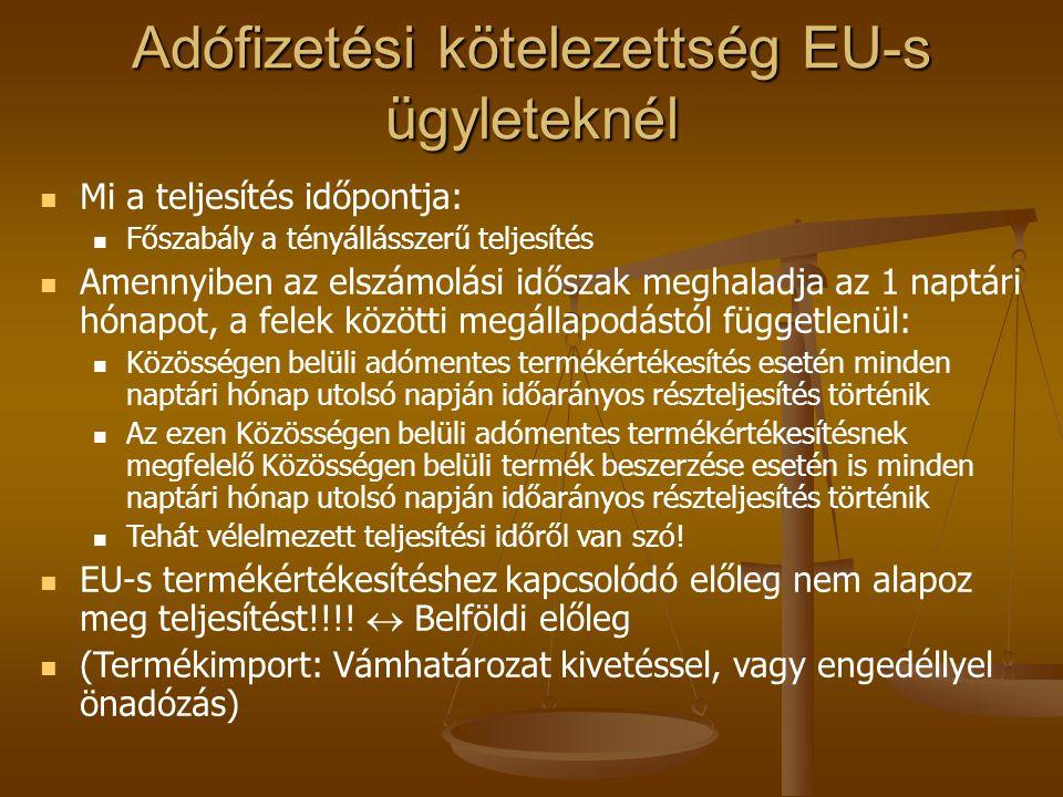 Adófizetési kötelezettség EU-s ügyleteknél