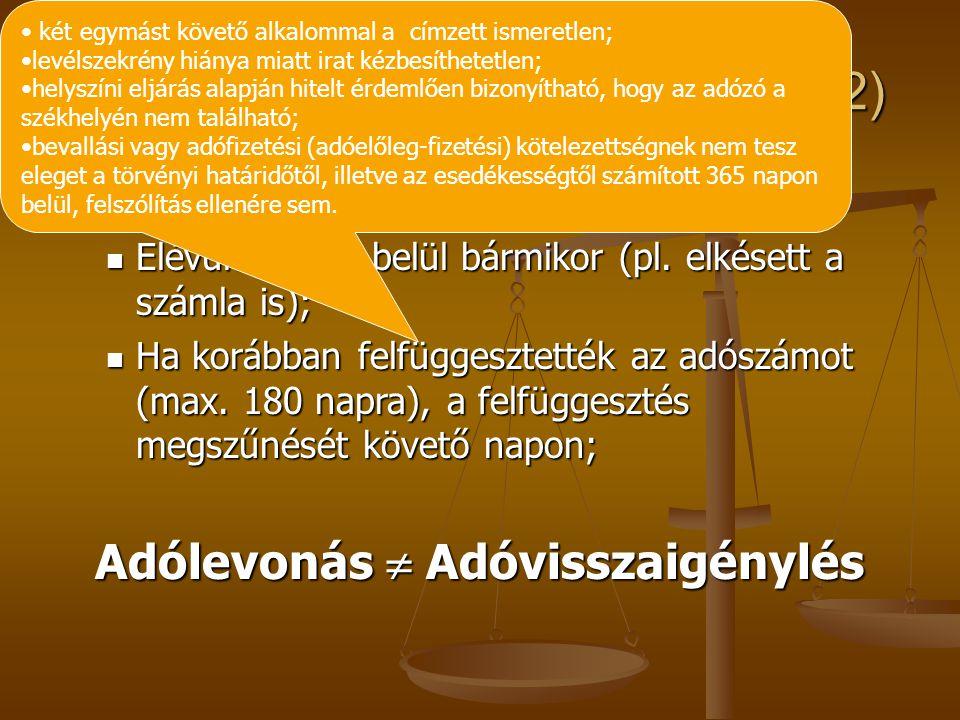 Adólevonási jog keletkezése (1/2)