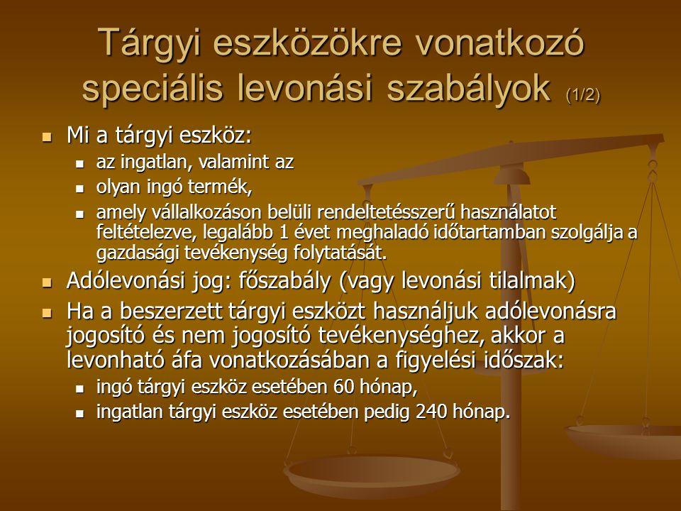 Tárgyi eszközökre vonatkozó speciális levonási szabályok (1/2)