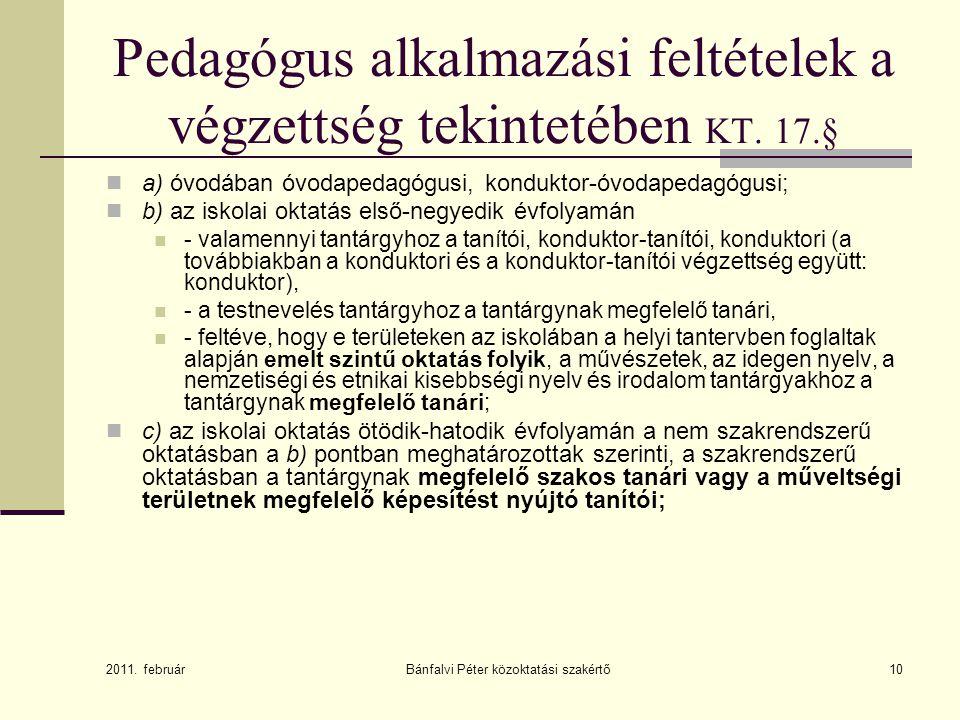 Pedagógus alkalmazási feltételek a végzettség tekintetében KT. 17.§
