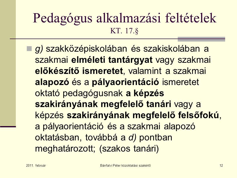 Pedagógus alkalmazási feltételek KT. 17.§