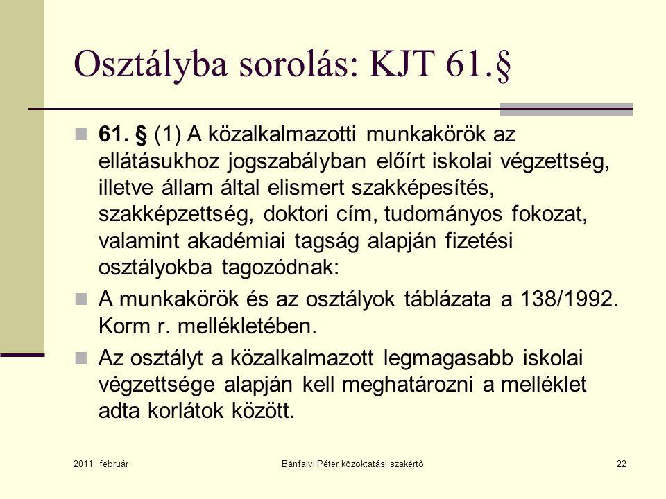 Osztályba sorolás: KJT 61.§
