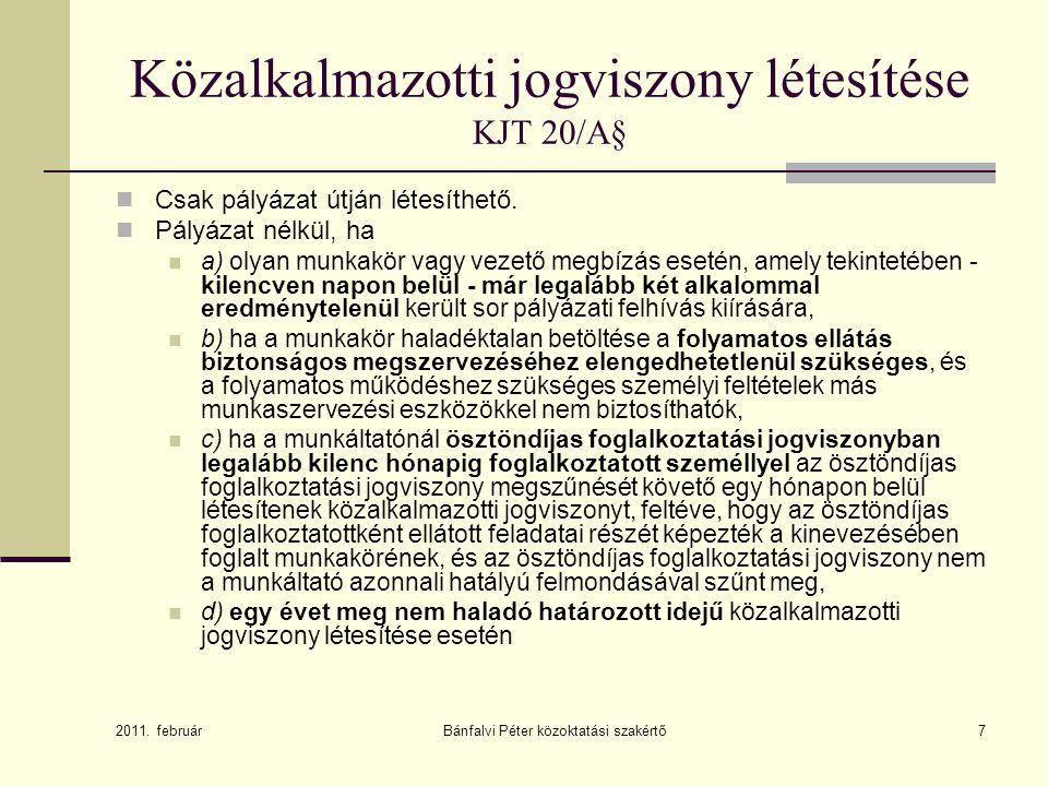 Közalkalmazotti jogviszony létesítése KJT 20/A§