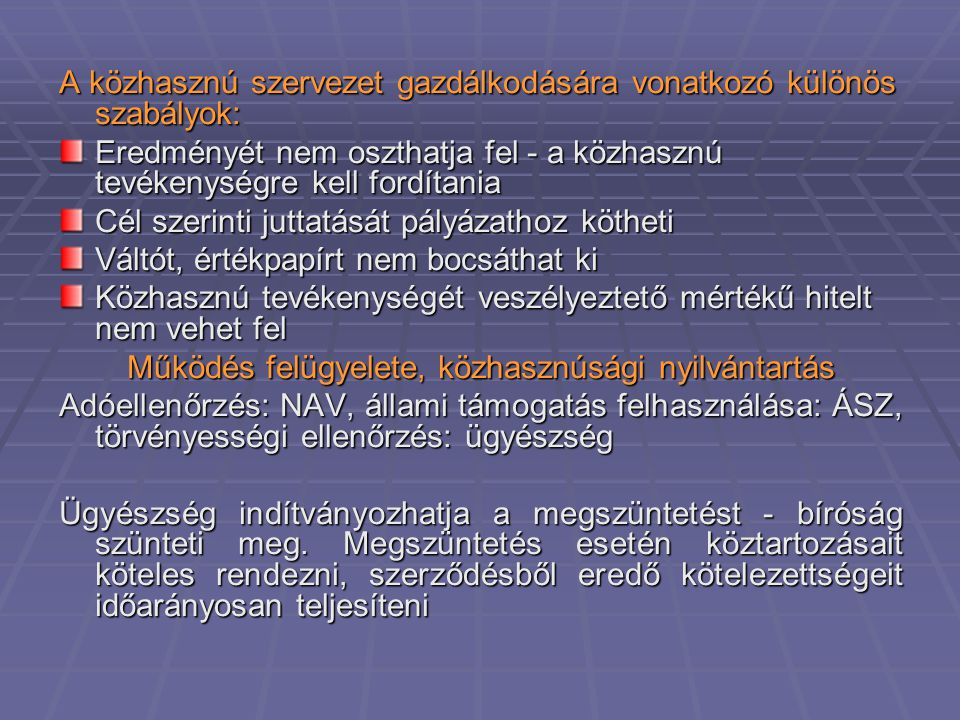 Működés felügyelete, közhasznúsági nyilvántartás