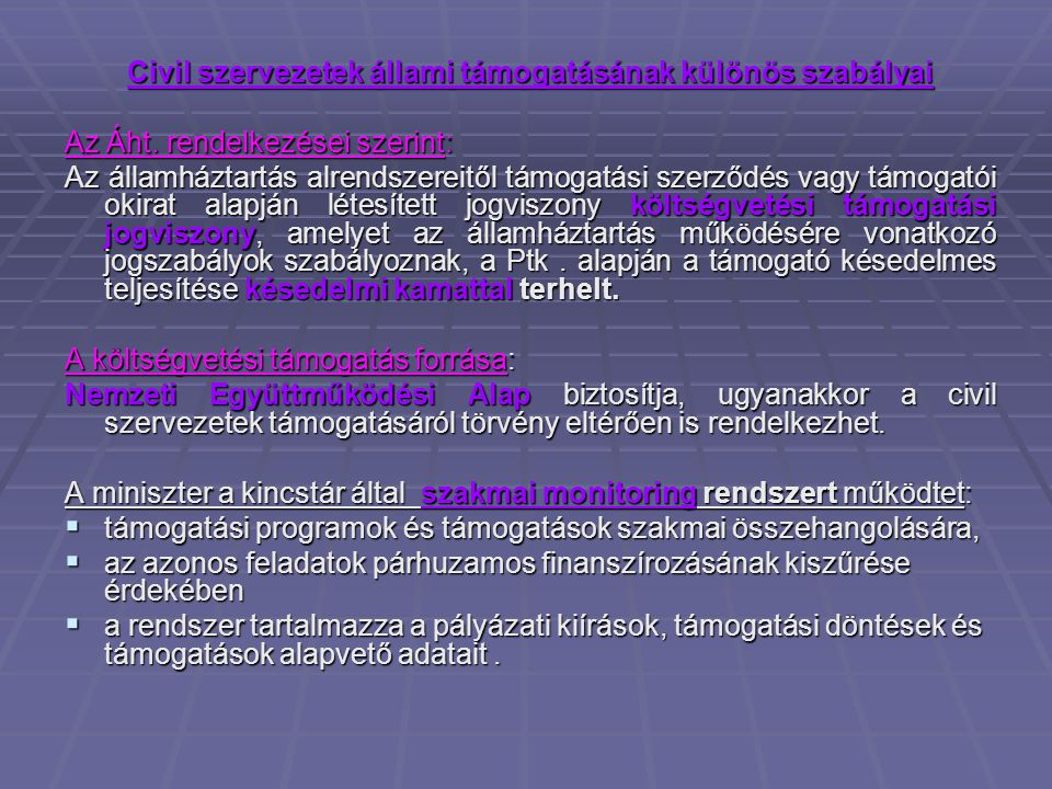 Civil szervezetek állami támogatásának különös szabályai