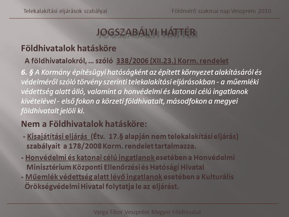 Telekalítási eljárásokról Földmérő szakmai nap Veszprém 2010