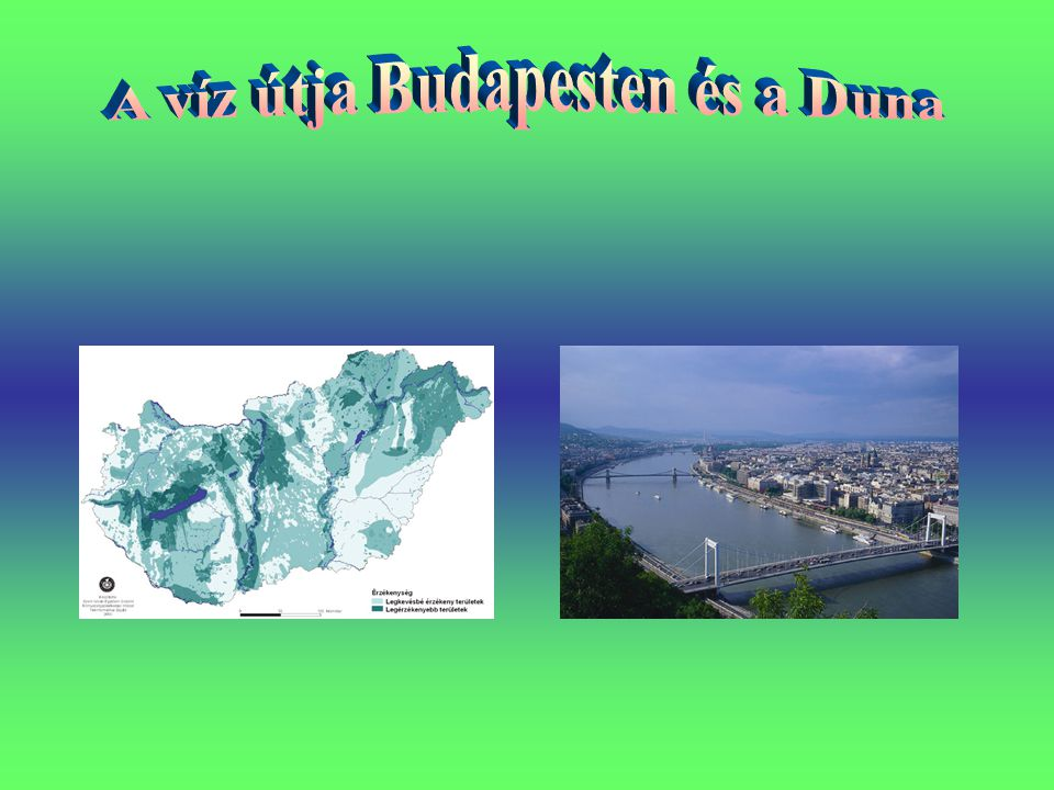A víz útja Budapesten és a Duna