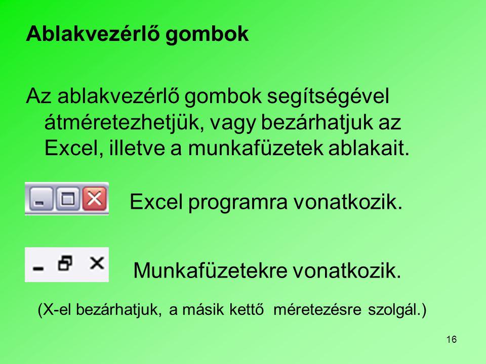 Excel programra vonatkozik.