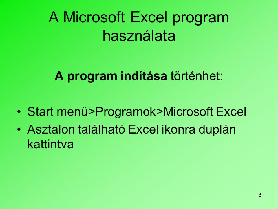 A Microsoft Excel program használata
