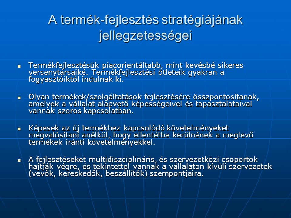 A termék-fejlesztés stratégiájának jellegzetességei