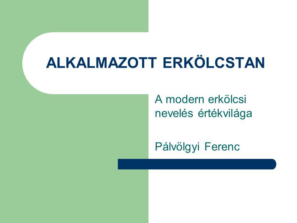 ALKALMAZOTT ERKÖLCSTAN