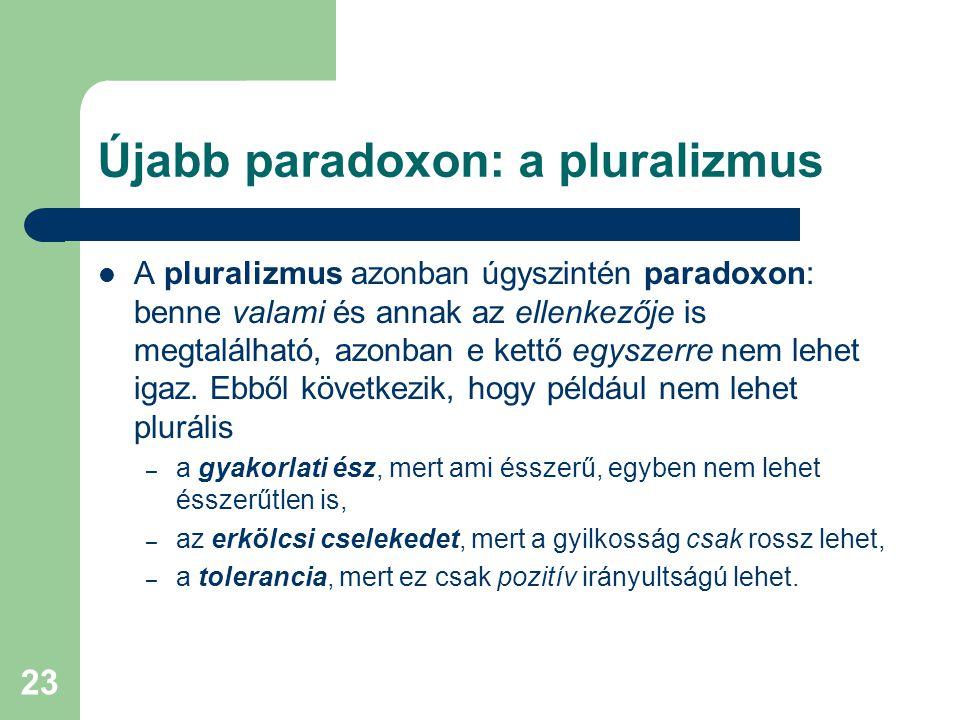 Újabb paradoxon: a pluralizmus