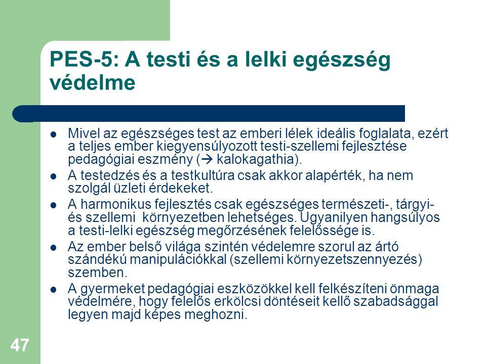 PES-5: A testi és a lelki egészség védelme