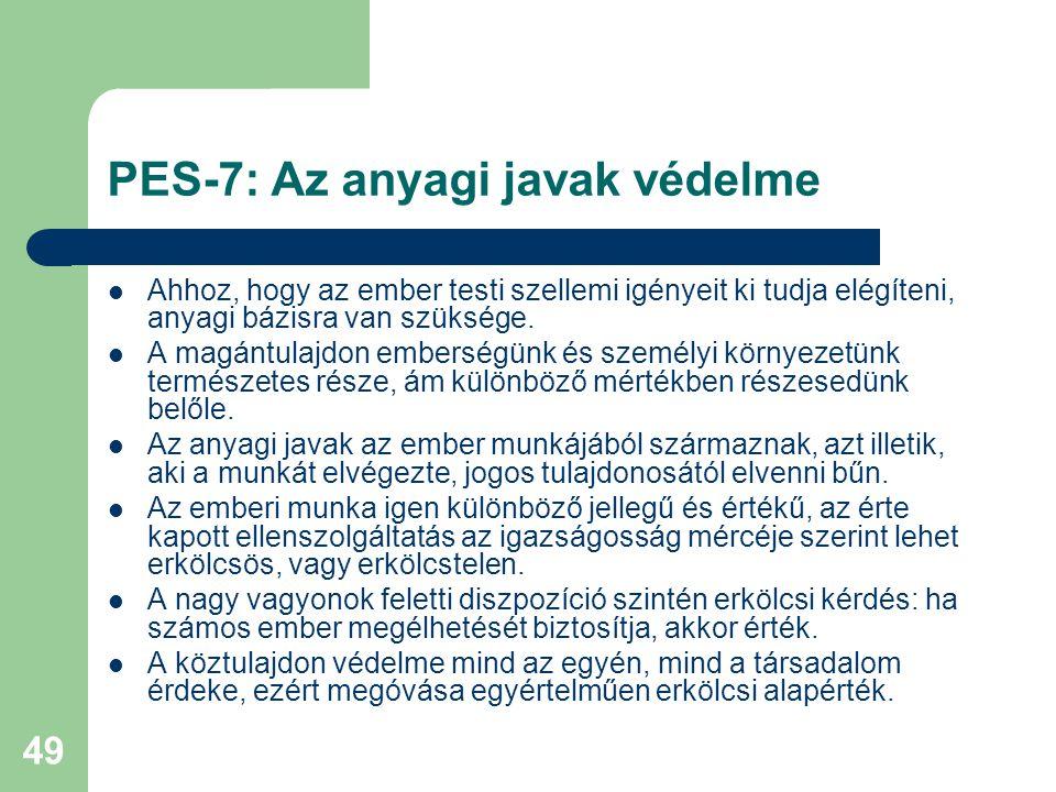 PES-7: Az anyagi javak védelme