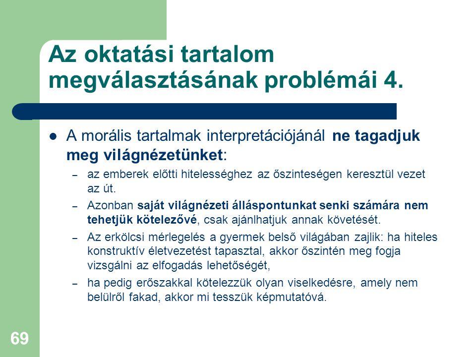 Az oktatási tartalom megválasztásának problémái 4.