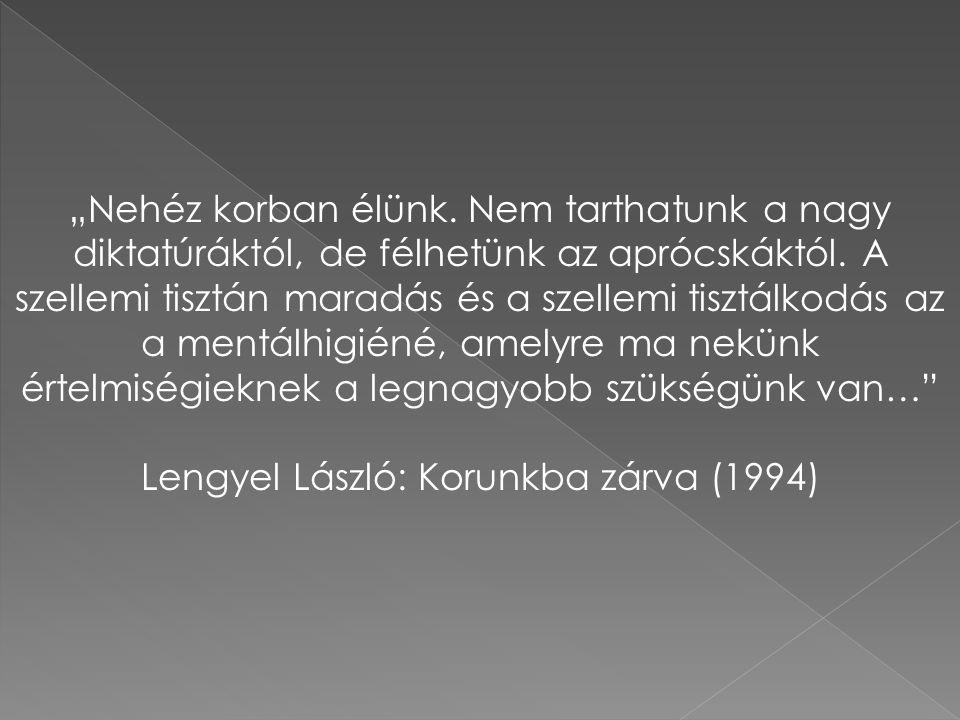 Lengyel László: Korunkba zárva (1994)