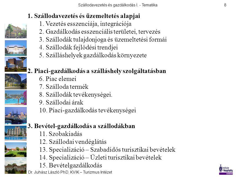 1. Szállodavezetés és üzemeltetés alapjai