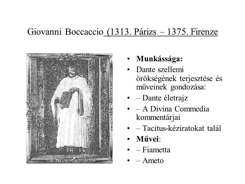 Giovanni Boccaccio (1313. Párizs – 1375. Firenze