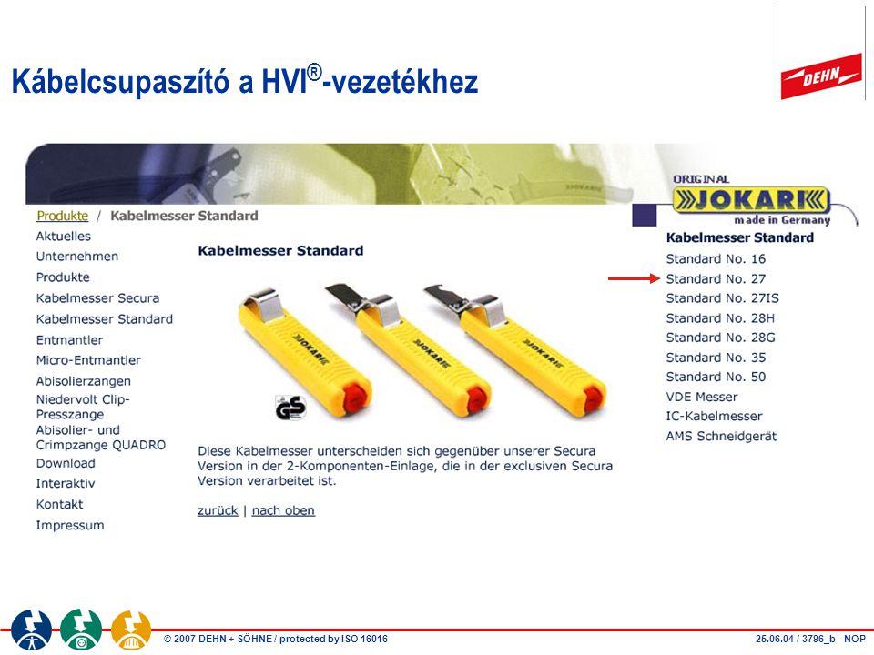 Kábelcsupaszító a HVI®-vezetékhez